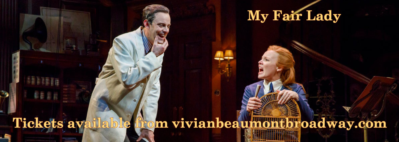 Vivian Beaumont Theater My Fair Lady